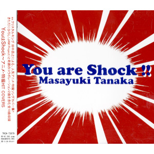 You are Shock !!